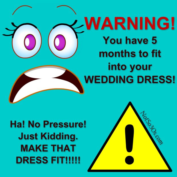 NotSo30s - Wedding Dress Warning